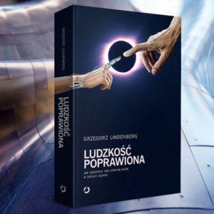 ludzkość poprawiona Grzegorz Lindenberg